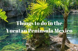 Things to do in the Yucatan Peninsula