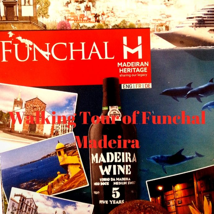 Walking Tour of Funchal Madeira